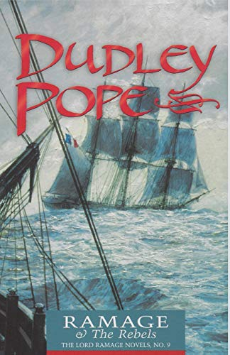 9780935526912: Ramage & the Rebels (The Lord Ramage Novels) (Volume 9)