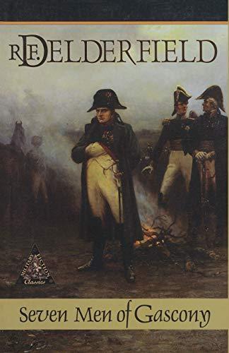9780935526974: Seven Men of Gascony (Classics of Military Fiction)