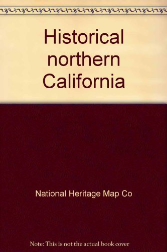 Historical Northern California Mother Lode #1 (Vol.