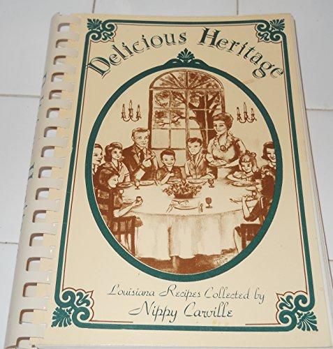 9780935545081: Delicious Heritage Louisiana Recipes