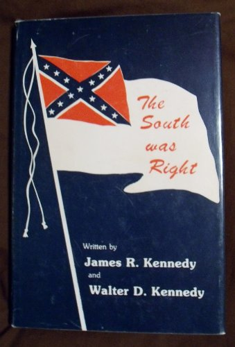 9780935545128: The South Was Right [Hardcover] by