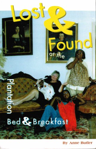 Lost & Found at the Plantation Bed & Breakfast: Anne Butler