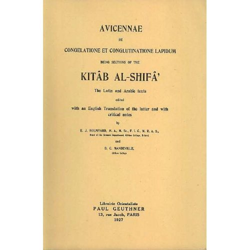 9780935548082: Avicennae De Congelatione Et Conglutinatione Lapidum, Being Sections of the Kitab Al-Shifa the Lation and Arabic Texts Edited With English translation