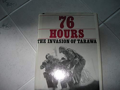 76 Hours: The Invasion of Tarawa: Hammel, Eric, Lane, John E.