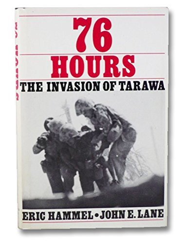 9780935553000: 76 Hours: The Invasion of Tarawa