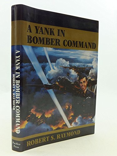 9780935553277: A Yank in Bomber Command