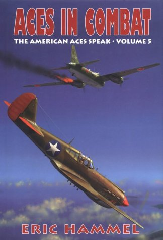 9780935553284: Aces in Combat (The American Aces Speak, Volume 5)
