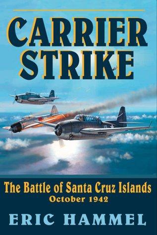 9780935553376: Carrier Strike: The Battle of the Santa Cruz Islands, October 1942