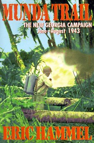 9780935553383: Munda Trail: The New Georgia Campaign, June-August, 1943