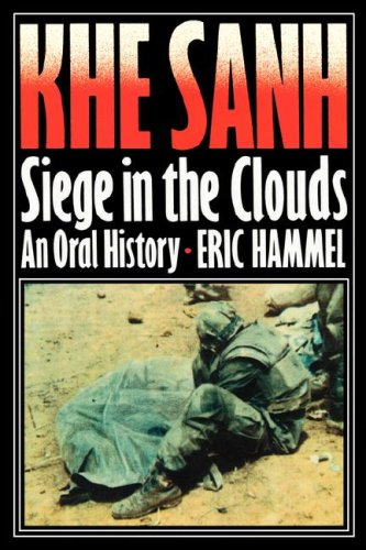 9780935553567: Khe Sanh: Siege in the Clouds, An Oral History