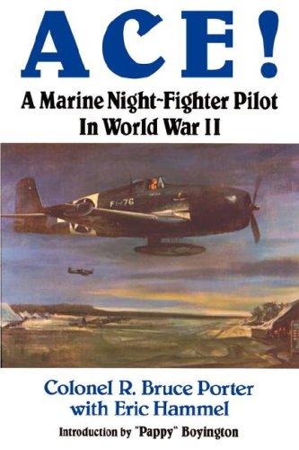 9780935553581: Ace!: A Marine Night-Fighter Pilot in World War II