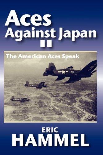 9780935553604: Aces Against Japan II: The American Aces Speak