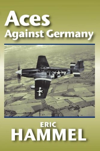9780935553611: Aces Against Germany: The American Aces Speak