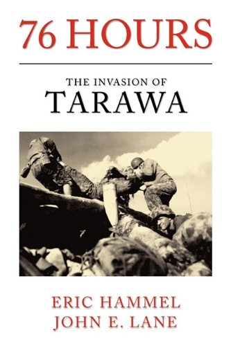 9780935553703: 76 Hours: The Invasion of Tarawa