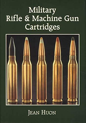 9780935554052: Military Rifle and Machine Gun Cartridges