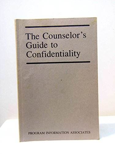 9780935555066: The Counselor's Guide to Confidentiality