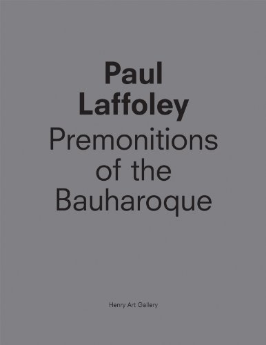 9780935558524: Paul Laffoley: Premonitions of the Bauharoque