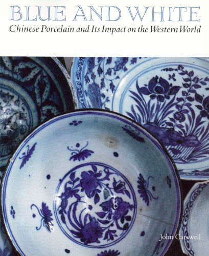9780935573008: Blue and White Chinese Porcelain and Its Impact on the Western World