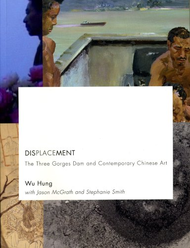 9780935573466: Displacement: The Three Gorges Dam and Contemporary Chinese Art
