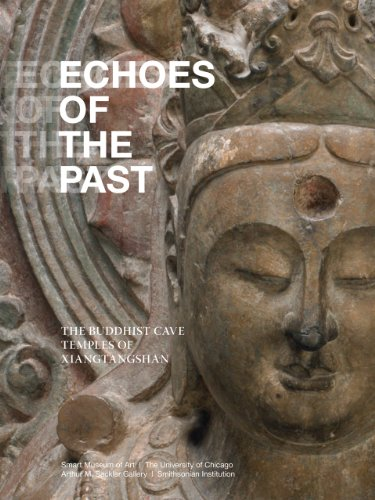 9780935573503: Echoes of the Past: The Buddhist Cave Temples of Xiangtangshan