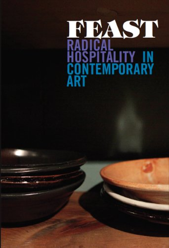 Feast: Radical Hospitality in Contemporary Art (Paperback): Smith, Stephanie
