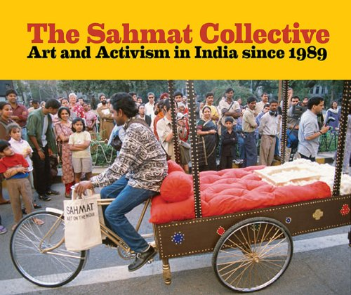 9780935573534: The Sahmat Collective: Art and Activism in India since 1989