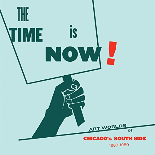 The Time Is Now!: Rebecca Zorach (editor),