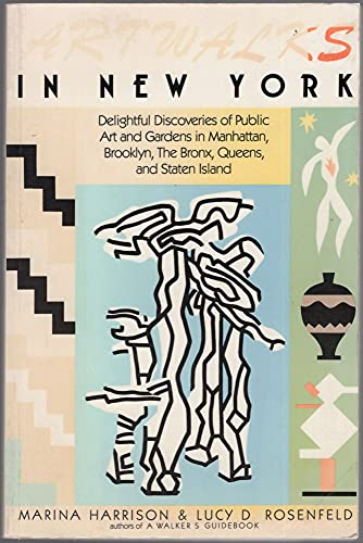 9780935576405: Artwalks in New York: Delightful discoveries of public art and gardens in Manhattan, Brooklyn, the Bronx, Queens, and Staten Island