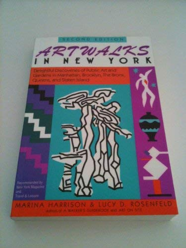9780935576474: Artwalks in New York: Delightful Discoveries of Public Art and Gardens in Manhattan, Brooklyn, the Bronx, Queens, and Staten Island