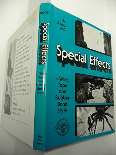 Special Effects -Wire, Tape and Rubber Band Style: Abbott, L. B. , Asc