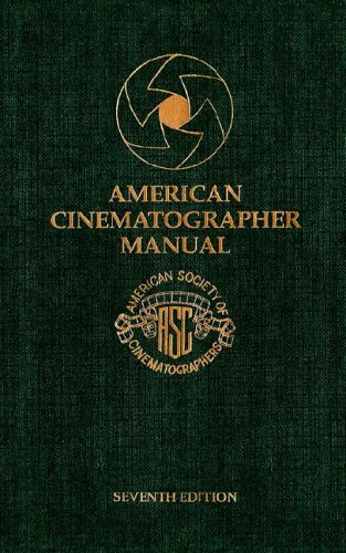 9780935578133: American Cinematographer Manual, 7th Edition