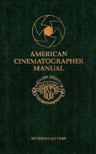 9780935578133: American Cinematographer Manual, 7th Edition