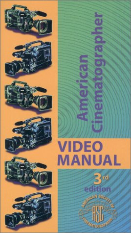 9780935578140: American Cinematographer Video Manual