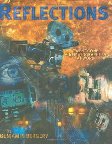 9780935578164: Reflections: Twenty-One Cinematographers At Work