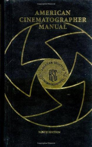9780935578249: American Cinematographer Manual, 9th Edition