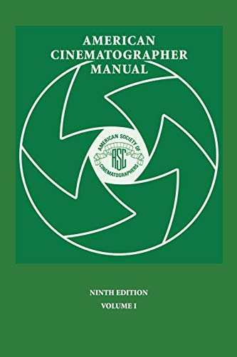 9780935578317: American Cinematographer Manual 9th Ed. Vol. I