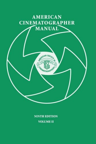 9780935578324: American Cinematographer Manual 9th Ed. Vol. II