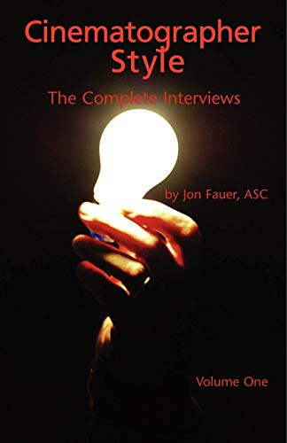 9780935578331: Cinematographer Style: The Complete Interviews, Volume I