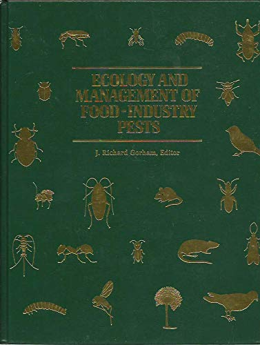 9780935584455: Ecology and Management of Food-Industry Pests (FDA technical bulletin)