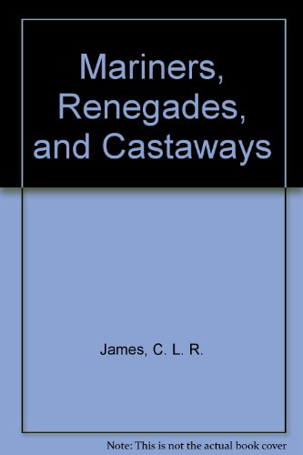 9780935590104: Mariners, Renegades, and Castaways