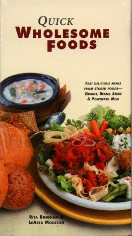 Quick, Wholesome Foods (video) and FREE recipe booklet&lt;: Bingham, Rita,, Moulton, LeArta<