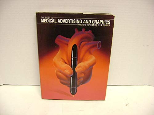 9780935603200: The Best in Medical Advertising and Graphics: Selections from the RX Club Shows