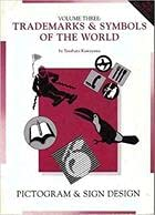 9780935603309: Trademarks & Symbols of the World: Pictogram & Sign Design (Trademarks & Symbols of the World) V3