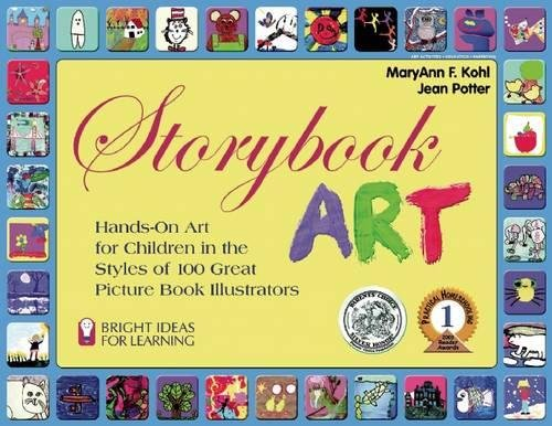 9780935607031: Storybook Art: Hands-On Art for Children in the Styles of 100 Great Picture Book Illustrators (Bright Ideas for Learning)