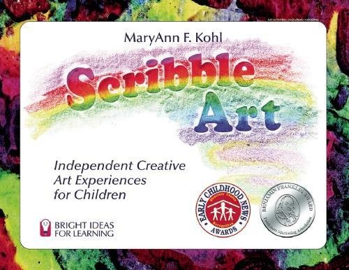 9780935607055: Scribble Art: Independent Creative Art Experiences for Children (Bright Ideas for Learning (TM))