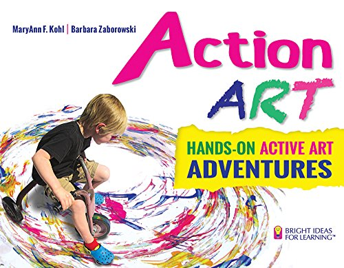 9780935607345: Action ART: HANDS-ON ACTIVE ART ADVENTURES (Bright Ideas for Learning (TM))