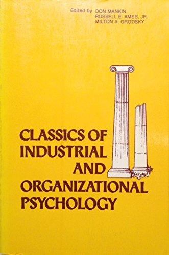 Classics of Industrial and Organizational Psychology (Classics: Mankin