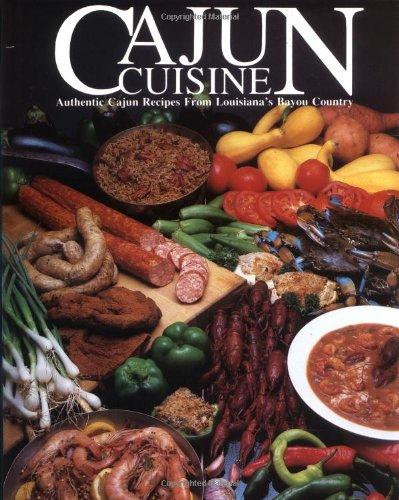 9780935619003: Cajun Cuisine: Authentic Cajun Recipes from Louisiana's Bayou Country