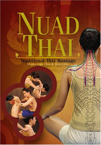 9780935621037: Nuad Thai: Traditional Thai Massage
