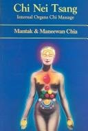 Chi Nei Tsang: Internal Organ Chi Massage